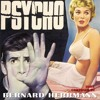 Bernard Herrmann - Psycho Suite