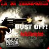 Bust Off! Prod By.DJ Burning Dutch