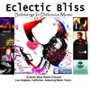Eclectic Bliss Radio Podcast Los Angeles US Featuring Mario Tomic