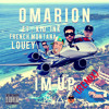 Omarion - Im Up (Remix) Ft. Louey, Kid Ink & French Montana