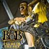 B.o.B - Ill Be In The Sky