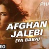 Afghan Jalebi (Ya Baba) Audio Mp3 SONG ft: Katrina Kaif Movie Phantom