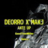 Download Deorro & MAKJ - Ante Up (GoodTimeMiller Remix) Buy is Free DL Mp3
