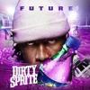[Dirty Sprite] Future x Schoolboy Q x ASAP Rocky x Drake x 2 Chainz Type Beat [Prod. Spook Mane]