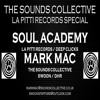 THE SOUNDS COLLECTIVE LA PITTI SOUL ACADEMY SPECIAL SC