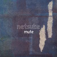Netsuke Mute Artwork