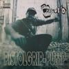 Volume 10 - Pistol Grip Pump