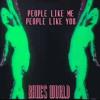 People Like Me, People Like You