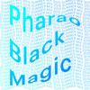 Pharao Black Magic Summer Mix 2015