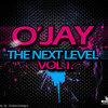 O'Jay - The Next Level Vol. 1