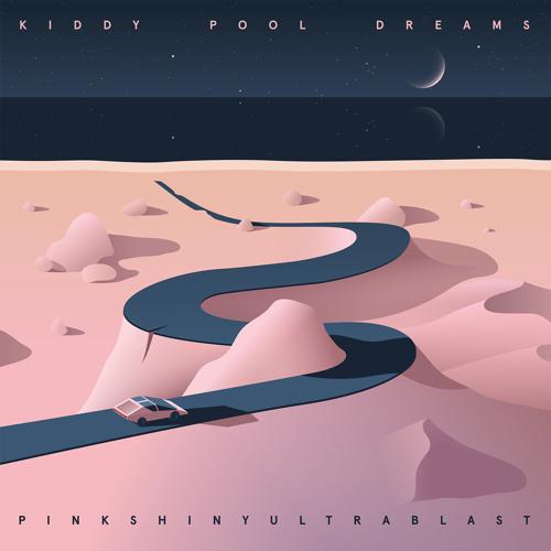 Pinkshinyultrablast - Kiddy Pool Dreams