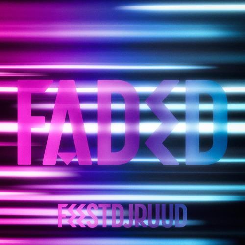 FeestDJRuud - Faded