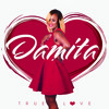 Damita True Love