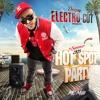 Dj Electro-Cut /// Hot Spot Party 2K15