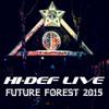 Hi-Def - Live @ Future Forest 2015