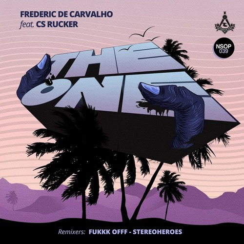 Frederic De Carvalho feat. CS Rucker - The One (StereoHeroes Remix)