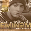 Lose Yourself (There Goes Gravity Mix) [Explicit Lyrics]