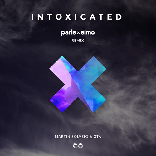 Martin Solveig & GTA - Intoxicated (Paris & Simo Remix) [FREE DOWNLOAD]