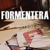 WHYNOT DJ - Formentera