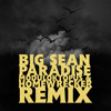 Big Sean - Paradise (Moduloktopus & DJ HOMEWRECKR Remix)