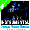 "Five Nights At Freddy's 4 Song ""Dream Your Dream"" Instrumental"