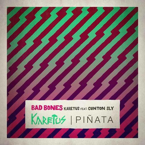 Karetus - Bad Bones feat. Clinton Sly