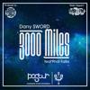 Dany SWORD feat Phat Falla - 3000 Miles (Free Download Link In Description)