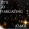 Let's Go Stargazing Together (Binaural ASMR Audio)