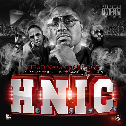 HNIC feat.Rick Ross,T-Pain,Master.P