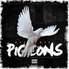 Pigeons (prod By Dj Gold Baby Jesus)
