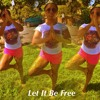 01 Let It Be Free
