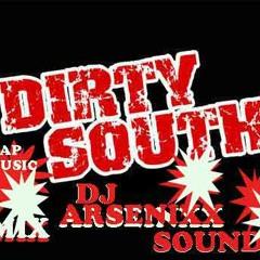 Dirty South Mix Trap Music Dj Arsenixx Sound