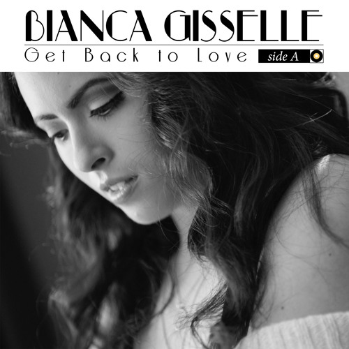 Get Back to Love: Side A