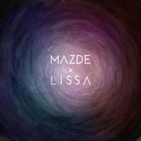 Mazde - Pitch Black (Ft. LissA)