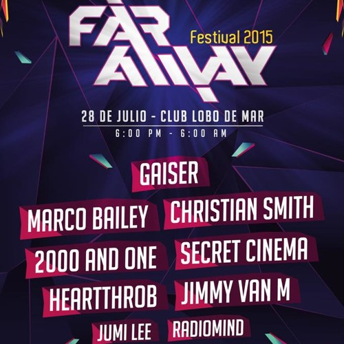 Far Away Festival 2015 @ Club Lobo De Mar, Perú (28.07.2015)