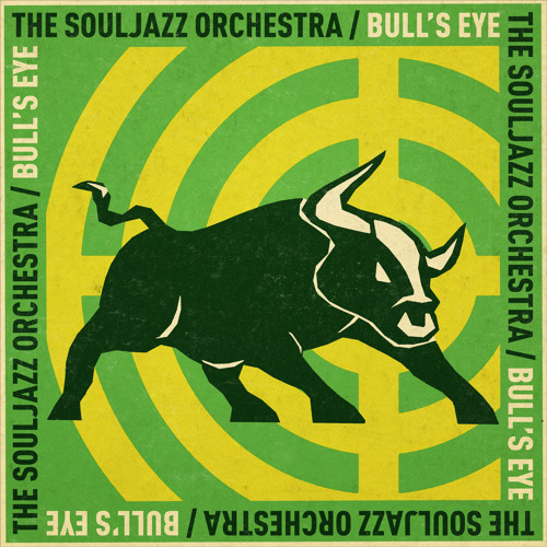 The Souljazz Orchestra - Bull's Eye