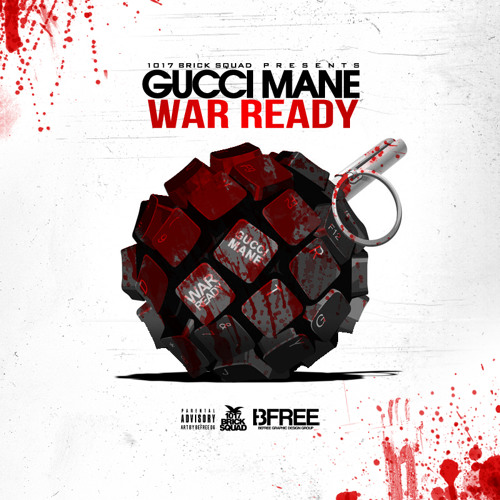 Gucci Mane - War Ready (Remix) [Prod. By MikeWillMadeIt]