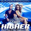 Abel Ramos; Edson Pride; Paige feat. Deborah Cox - Higher (Alberto Ponzo & Felipe Lima Balance Mash)