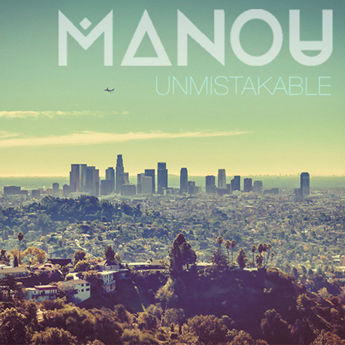 Unmistakable - Manou