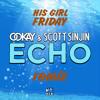 Ookay & Scott Sinjin Feat Maribelle - Echo (His Girl Friday Remix)