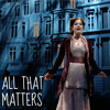 All That Matters - Finding Neverland