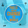 This Is How We Change The World: Together - 8/2/2015
