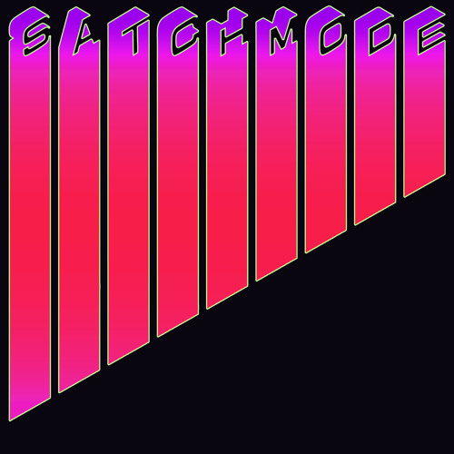 Satchmode - Never Gonna Take You Back