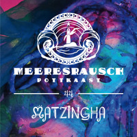 Meerespott #44 - MATZINGHA