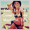Nora En Pure - Come With Me (Martin M. Edit) //Video In Description//