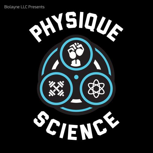 Physique Science Radio Episode 20 - Dr. Donald Layman