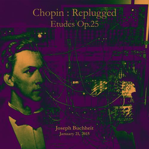 Chopin: Replugged - Etudes Op.25