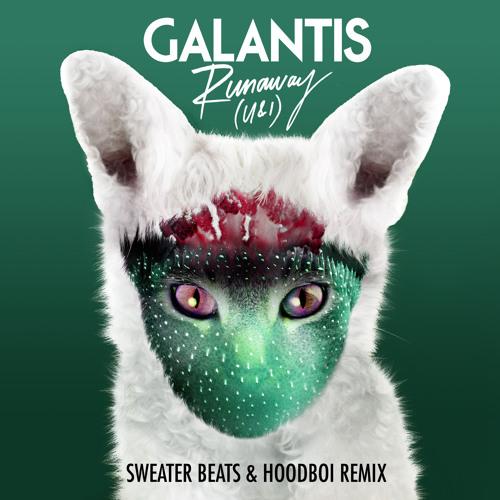 Galantis - Runaway (Sweater Beats & Hoodboi Remix)