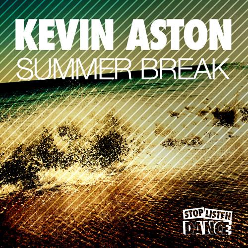Kevin Aston - Summer Break (Original Mix) [SLD051]