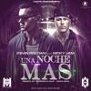DJ Lexema Mix ( Una Noche Mas - Nicky Jam) Agosto 2015